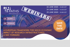 "RI-PATHS Webinars: A European framework for socio-economic impact of research infrastructures: A way forward""."