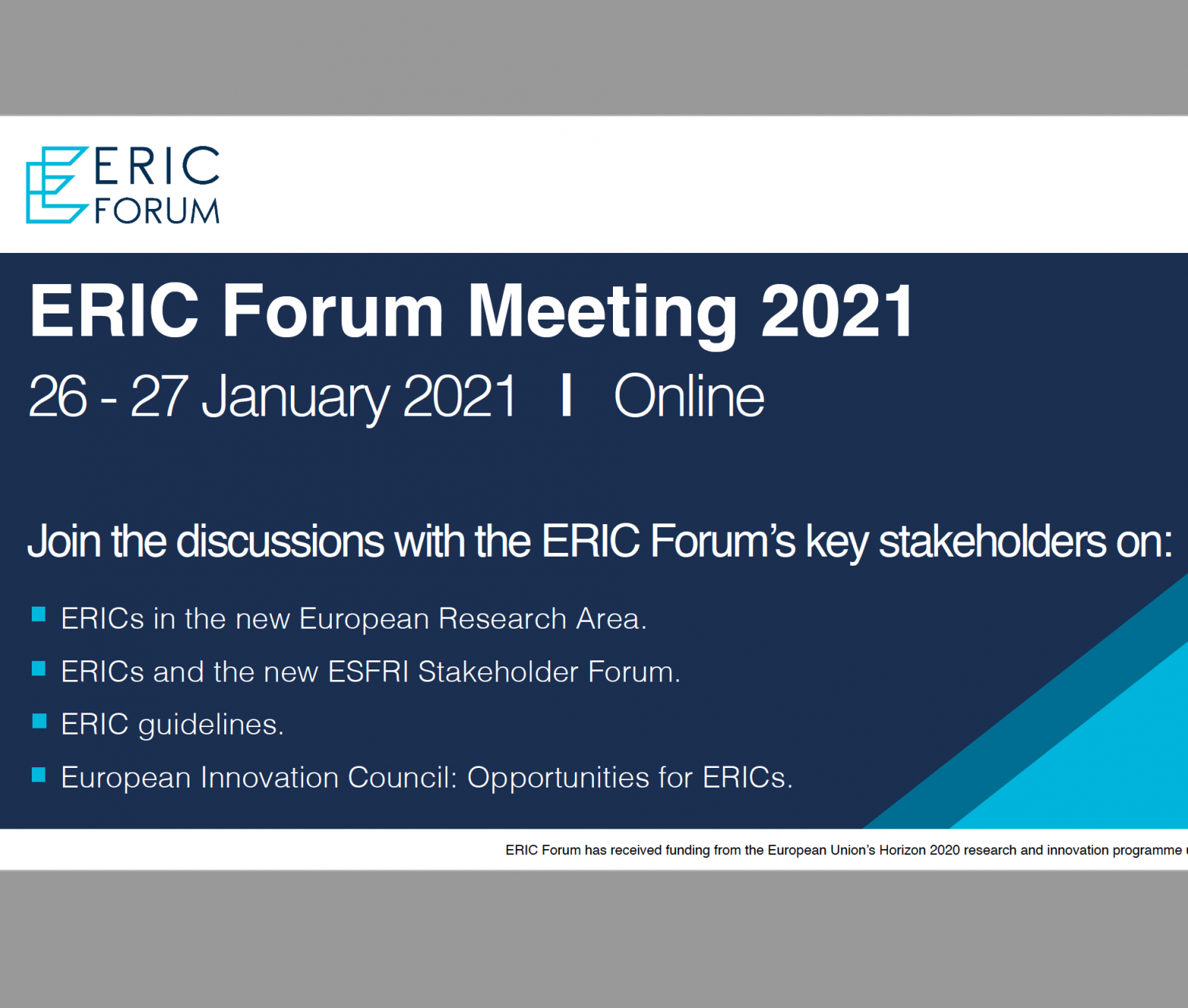 The ERIC Forum meeting will be held on 26-27 January 2021